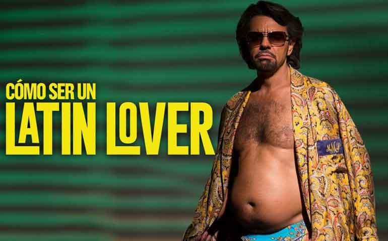 """""""Cómo Ser un Latin Lover"""""""